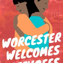 Worcester Welcomes Refugees – March postponed